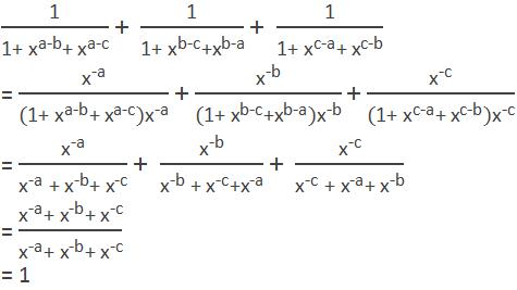 """1"" /(""1+ "" ""x"" ^""a-b""  ""+ "" ""x"" ^""a-c""  ) ""+ ""  ""1"" /(""1+ "" ""x"" ^""b-c""  ""+"" ""x"" ^""b-a""  ) ""+ ""  ""1"" /(""1+ "" ""x"" ^""c-a""  ""+ "" ""x"" ^""c-b""  ) = ""x"" ^""-a"" /(""(1+ "" ""x"" ^""a-b""  ""+ "" ""x"" ^""a-c"" )""x"" ^""-a""  ) "" + ""  ""x"" ^""-b"" /(""(1+ "" ""x"" ^""b-c""  ""+"" ""x"" ^""b-a"" )""x"" ^""-b""  ) "" + ""  ""x"" ^""-c"" /(""(1+ "" ""x"" ^""c-a""  ""+ "" ""x"" ^""c-b"" )""x"" ^""-c""  ) = ""x"" ^""-a"" /(""x"" ^""-a""  "" + "" ""x"" ^""-b""  ""+ "" ""x"" ^""-c""  ) ""+ ""  ""x"" ^""-b"" /(""x"" ^""-b""  "" + "" ""x"" ^""-c""  ""+"" ""x"" ^""-a""  ) ""+ ""  ""x"" ^""-c"" /(""x"" ^""-c""  "" + "" ""x"" ^""-a""  ""+ "" ""x"" ^""-b""  ) = (""x"" ^""-a""  ""+ "" ""x"" ^""-b""  ""+ "" ""x"" ^""-c"" )/(""x"" ^""-a""  ""+ "" ""x"" ^""-b""  ""+ "" ""x"" ^""-c""  ) = 1"