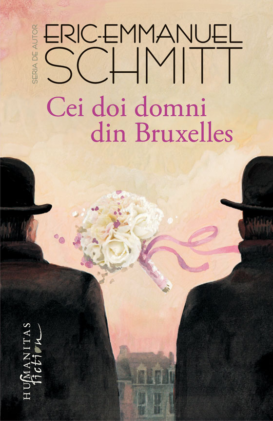 [Recenzie] Cei doi domni din Bruxelles - Eric-Emmanuel Schmitt