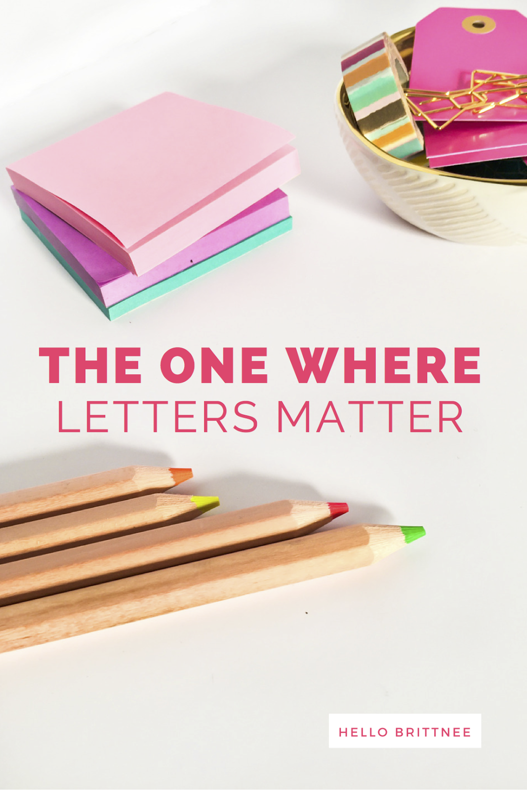 The One Where Letters Matter