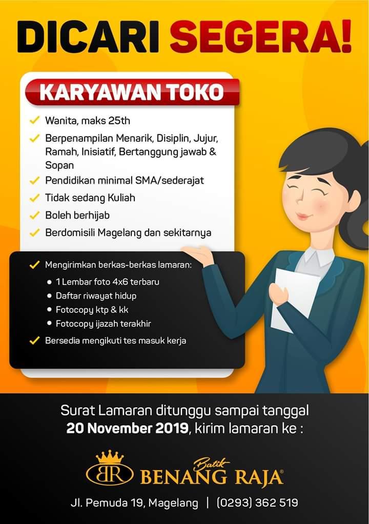 Lowongan Kerja Karyawan Toko Batik Benang Raja Magelang Loker Swasta