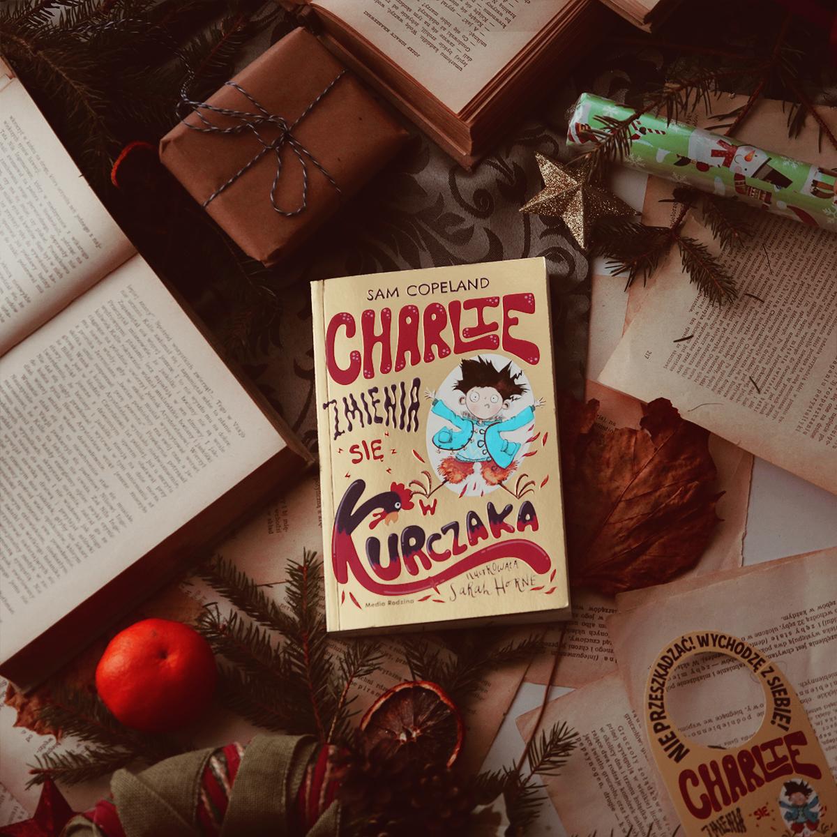 #139 Charlie zmienia się w kurczaka -  Sam Copeland, Sarah Horne