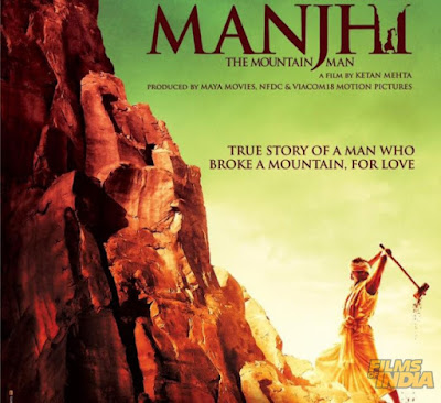 Manjhi : The Mountain Man, 2015, Bollywood Movie, Filem, Hindi Movie, Filem Hindustan, Manjhi Review, Review By Miss Banu, Bollywood Movie Review, Based On True Story, Filem Berdasarkan Kisah Benar, Dashrath Manjhi, The Man Who Broke A Mountain For Love, Pelakon, Manjhi Cast, Nawazuddin Siddiqui, Radhika Apte, Tigmanshu Dhulia, Pankaj Tripathi, Gaurav Dwivedi, Ashraful Haque, Deepa Sahi, Biopic, Biografi, Cinta, India, Poster Filem Manjhi,