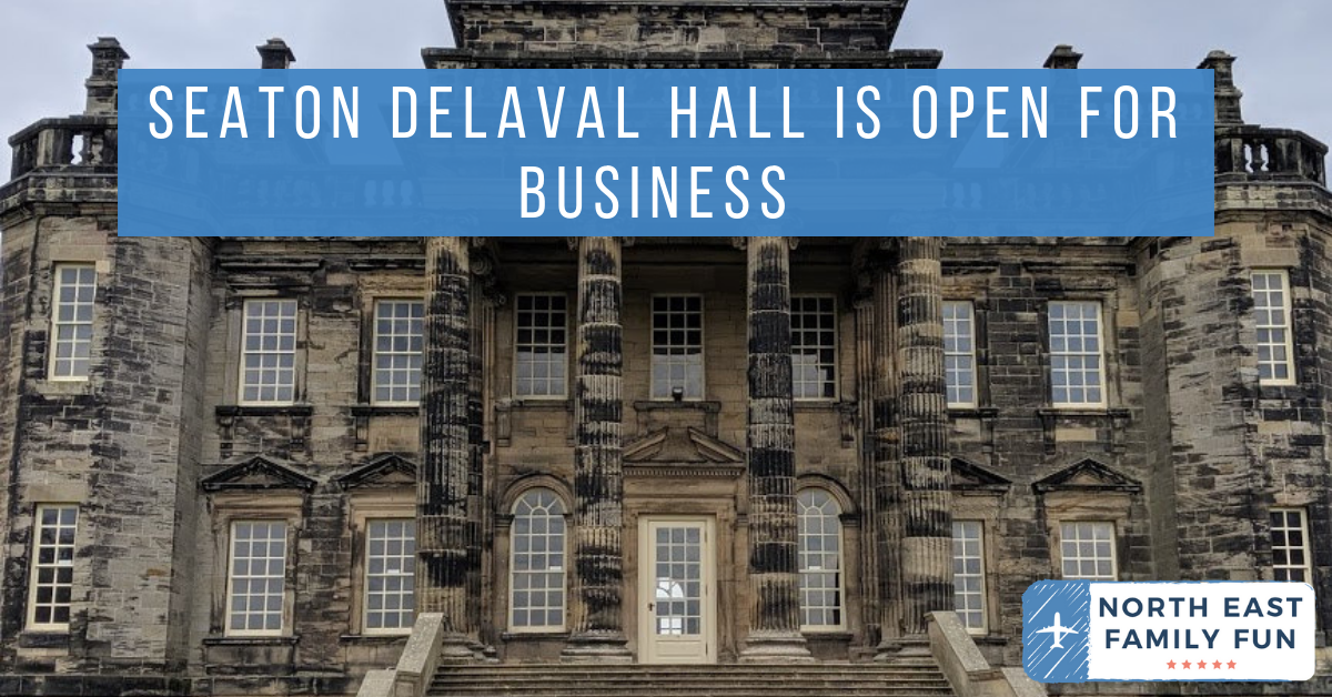 Seaton Delaval Hall is Open for Business