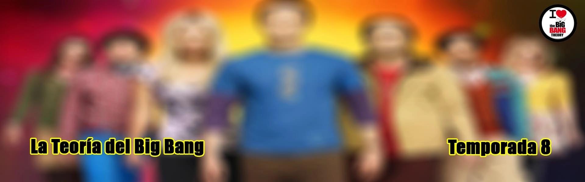 La Teoría del Big Bang Temporada 8