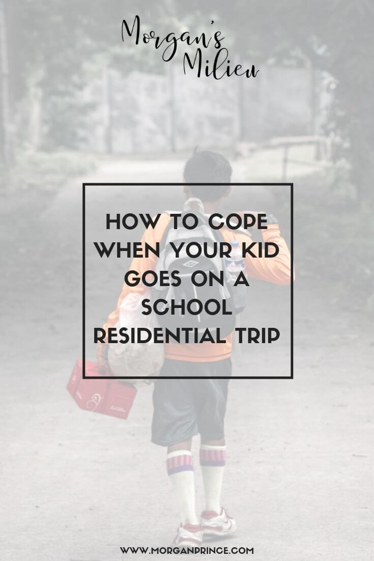 How To Cope When Your Kid Goes On A School Residential Trip | Tips to help them and YOU cope when they're away.