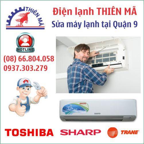 Sửa máy lạnh tận nhà tại Quận 9