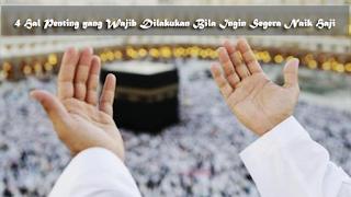 4 Hal Penting yang Wajib Dilakukan Bila Ingin Segera Naik Haji