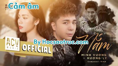 Cảm âm Nắm - Minh Vương M4U ft. Hương Ly | Bản Chuẩn