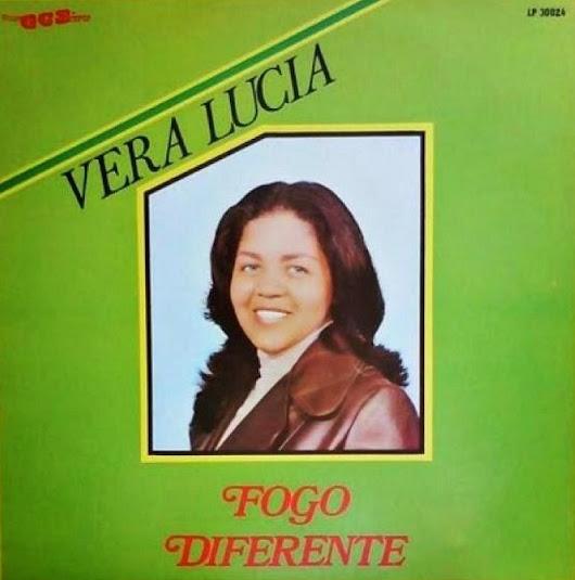Vera Lucia - Fogo Diferente 1982