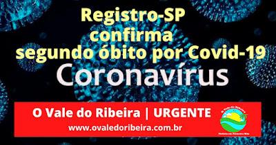 Saúde de Registro-SP confirma segundo óbito por Covid-19
