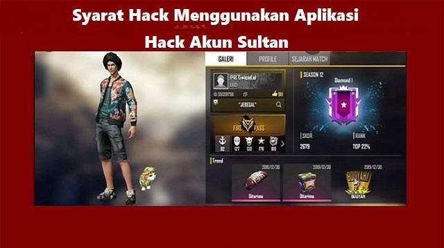 Aplikasi Hack Akun Sultan