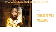 Tentang TB Paru Pada Anak
