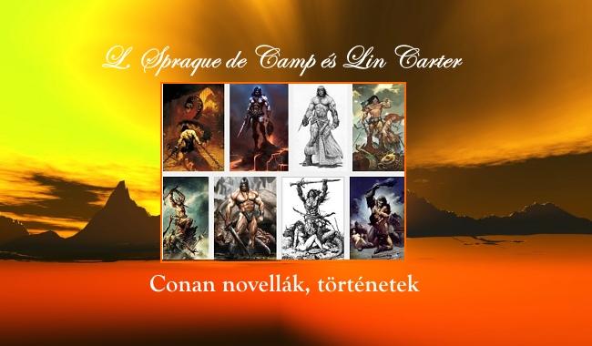 L. Spraque de Camp és Lin Carter Conan novellák, történetek