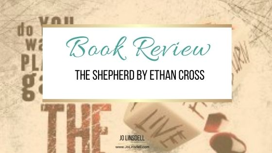 Book Review: The Shepherd by Ethan Cross