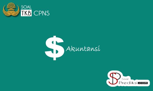 √ Latihan Soal dan Kunci Jawaban SKB Akuntansi CPNS 2019