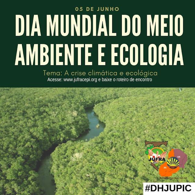 DIA MUNDIAL DO MEIO AMBIENTE E ECOLOGIA