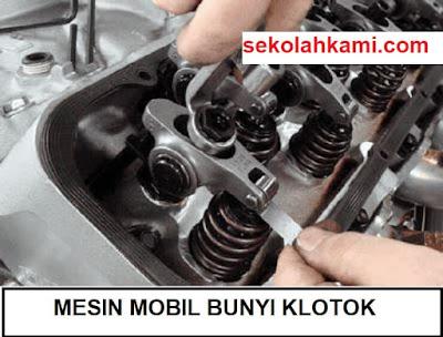 mesin mobil bunyi klotok klotok