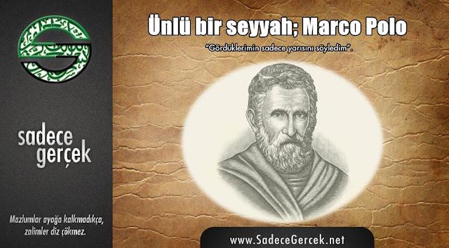 Ünlü bir seyyah; Marco Polo