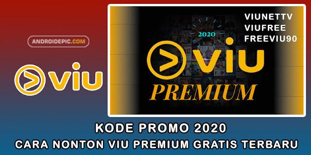Cara Nonton Viu Premium Gratis Terbaru - Kode Promo 2020