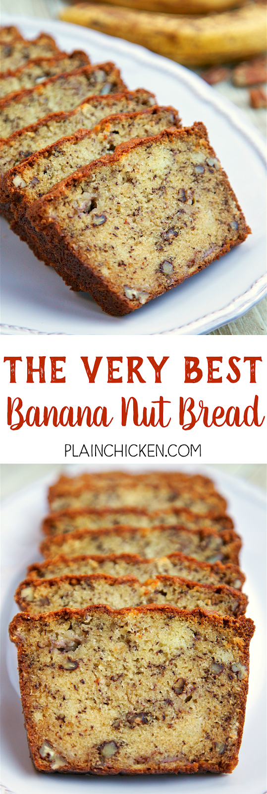 The Very Best Banana Nut Bread Plain Chicken