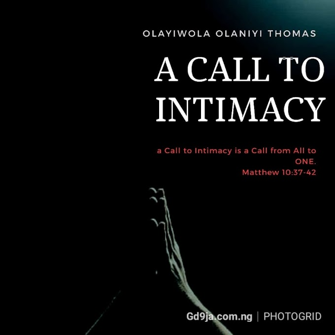 A Call To Intimacy – Olayiwola Olaniyi Thomas