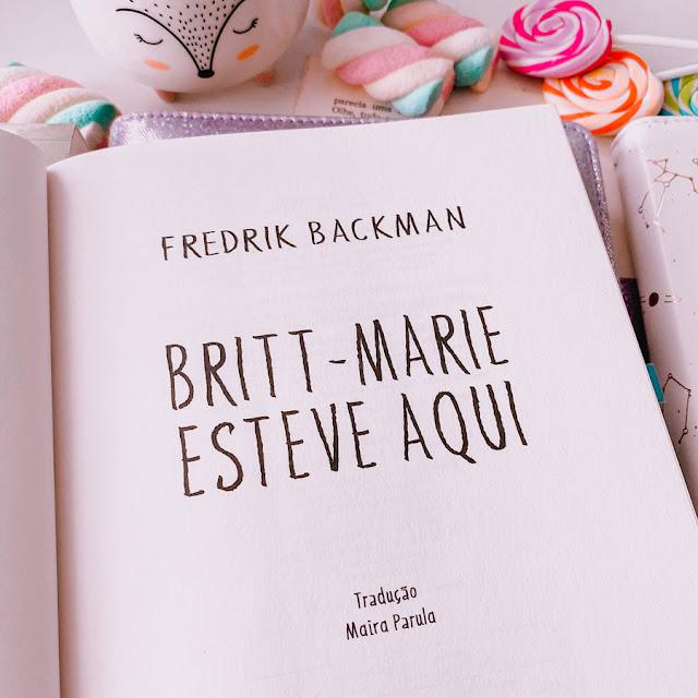 Britt-Marie Esteve Aqui - FREDRIK BACKMAN