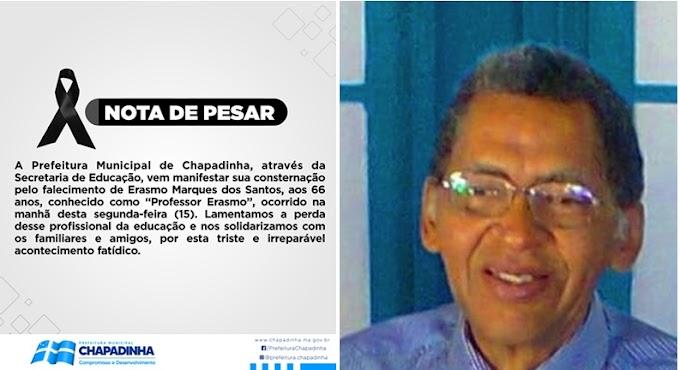 Prefeitura de Chapadinha-MA através da Secretaria de Educação emite Nota de Pesar pelo falecimento do professor Erasmo Marques dos Santos aos 66 anos