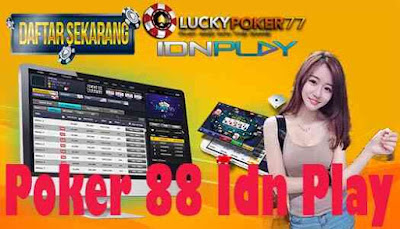 Poker 88 Idn Play