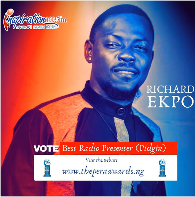 Ekpo Richard - Inspiration FM Best Pidgin Radio Presenter Of The Year Category PERA Awards Voting - Inemac