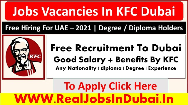 KFC Jobs In Dubai UAE 2021