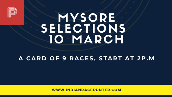 Mysore Race Selections 10 March