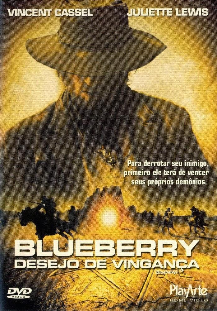 Blueberry: Desejo de Vingança – Dublado (2004)