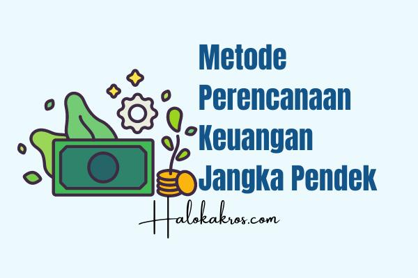 metode-perencanaan-keuangan-jangka-pendek