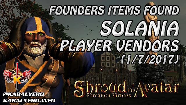 Shroud Of The Avatar Market Watch 💰 Founders Items Found, Solania Player Vendors (1/7/2017)