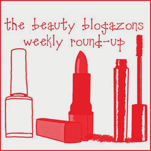 Beauty Blogazon Roundup 5/25/2014