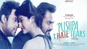 'O' Pushpa I Hate Tears Box Office Collection: Day Wise | Worldwide