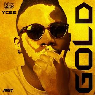 Ycee - Gold (Prod. By BeatsbyKarma)