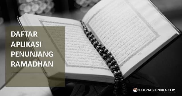 Daftar Aplikasi Penunjang Ramadhan