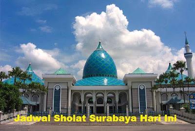 Jadwal Sholat Surabaya Hari Ini - Subuh, Dzuhur, 'Asar, Maghrib, 'Isak dan Imsak Kota Surabaya