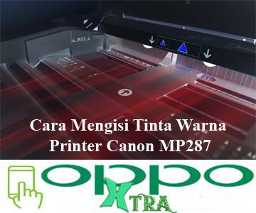 Cara Mengisi Tinta Warna Printer Canon MP Cara Mengisi Tinta Warna Printer Canon MP287