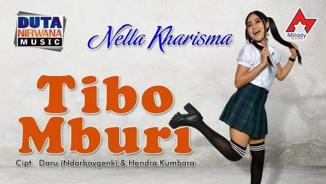 Nella Kharisma - Tibo Mburi