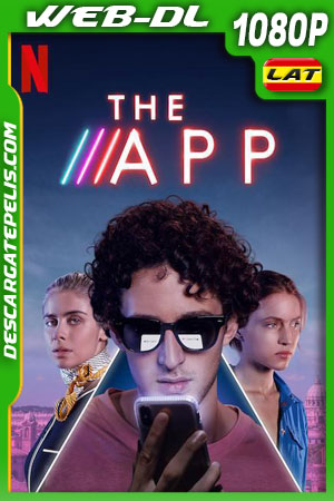 La app (2019) 1080p WEB-DL Latino – Ingles