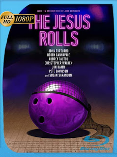 The Jesus Rolls (2019) HD [1080p] Latino [GoogleDrive] SilvestreHD