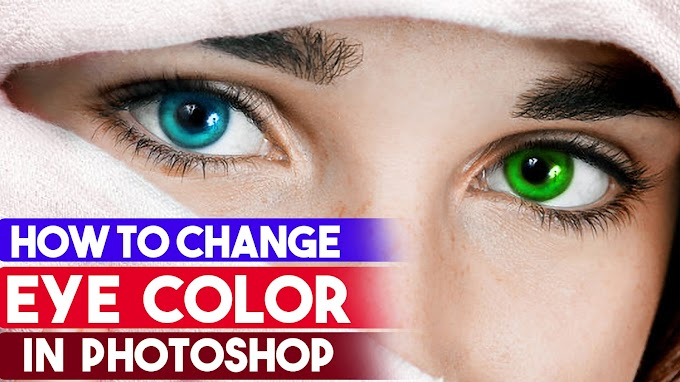 How to Change Eyes Color Quick Tricks in Photoshop CC