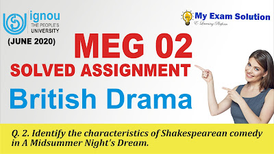 character in midsummer nights dream, shakespeare comedy, comedy of shakespeare, midsummer night's dream, meg ignou solved assignment, ignou meg assignment
