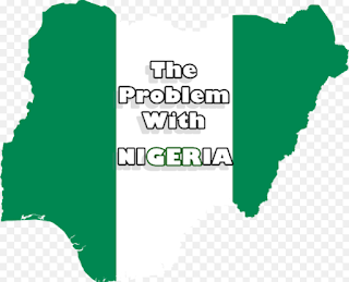 The Problem With Nigeria