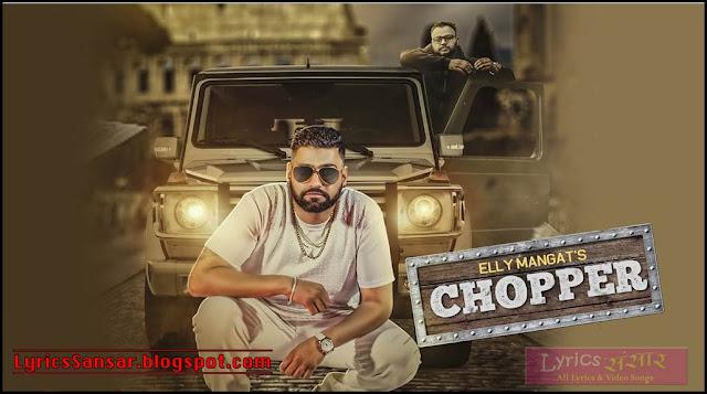 CHOPPER LYRICS : Elly Mangat Feat. Deep Jandu
