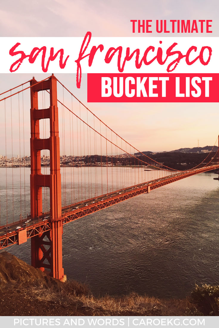 Looking for some epic things to do in San Francisco? Be sure to check out this San Francisco bucket list for all the things you must do, see, eat, and drink in the city!