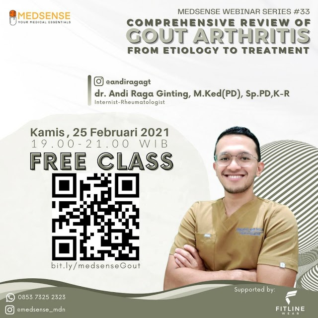 Free Class    Medsense Webinar Series #33    Comprehensive Review of Gout Arthritis From Etiology to Treatment