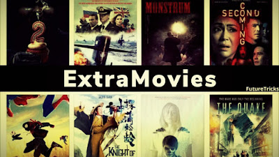ExtraMovies – Full HD Hindi Dubbed Hollywood, Bollywood 300MB Movies Download